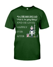 A Wise Man Once Said - DM07 Classic T-Shirt front