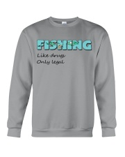 Fishing like drugs only legal AY81 Crewneck Sweatshirt tile