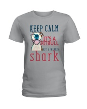 Keep Calm It's A Pitbull HT10 Ladies T-Shirt thumbnail