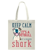 Keep Calm It's A Pitbull HT10 Tote Bag thumbnail