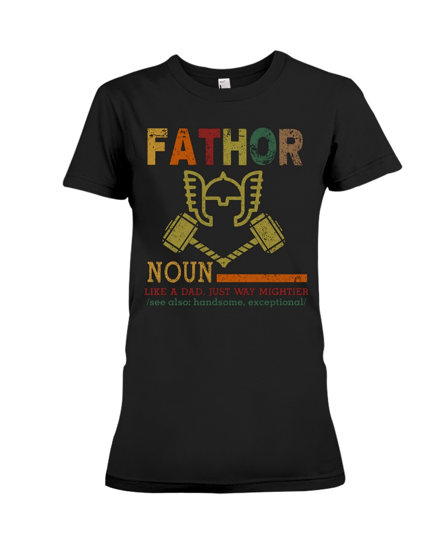 Fathor Like A Dad Just Way Mightier Hands Premium Fit Ladies Tee