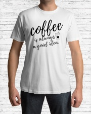 Coffee is Always A Good Idea Premium Fit Mens Tee lifestyle-mens-crewneck-front-1