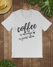 Coffee is Always A Good Idea Premium Fit Mens Tee lifestyle-mens-crewneck-front-18