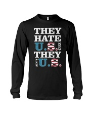 They Hate US Cuz They Ain't US Patriotic T-Shirt Long Sleeve Tee thumbnail