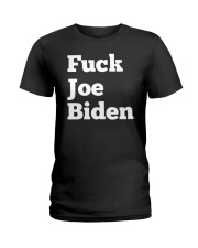 Fuck Joe T Shirt Ladies T-Shirt thumbnail