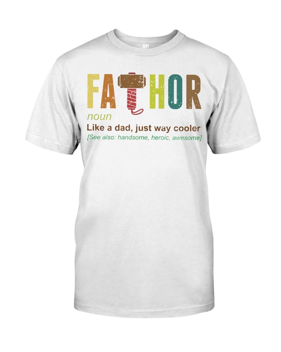Fathor T Shirt Classic T-Shirt