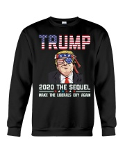 2020 The Sequel Make Liberals Cry Again T-Shirt Crewneck Sweatshirt thumbnail