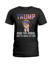 2020 The Sequel Make Liberals Cry Again T-Shirt Ladies T-Shirt thumbnail