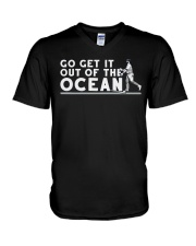 Go Get It Out of the Ocean T Shirt V-Neck T-Shirt thumbnail
