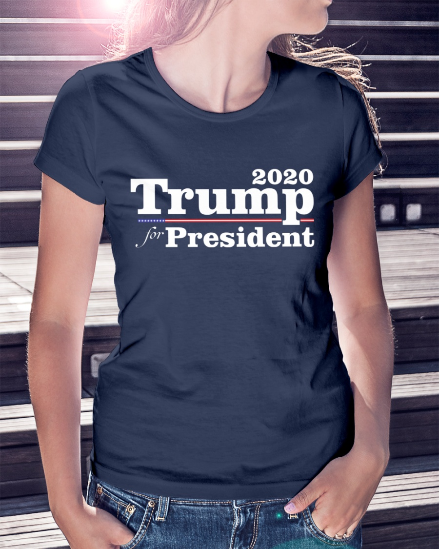 Trump for President 2020 T-Shirt Premium Fit Ladies Tee