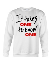 Official Takes One to Know One T Shirt Crewneck Sweatshirt thumbnail