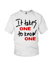 Official Takes One to Know One T Shirt Youth T-Shirt thumbnail