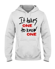 Official Takes One to Know One T Shirt Hooded Sweatshirt thumbnail