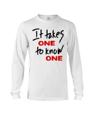 Official Takes One to Know One T Shirt Long Sleeve Tee thumbnail