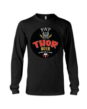 Fat Thor Beer Fatthor Brother Dad Best Friend T-Sh Long Sleeve Tee thumbnail