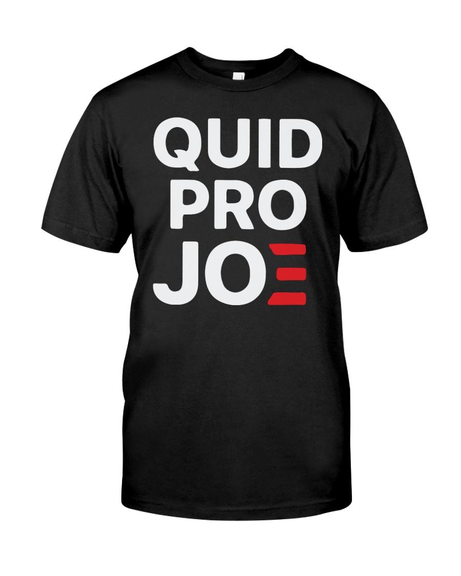 Quid Pro Joe T Shirt Classic T-Shirt
