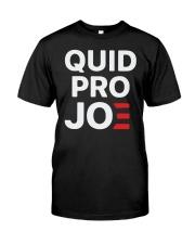 Quid Pro Joe T Shirt Classic T-Shirt front