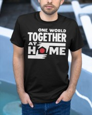 One World Together At Home Shirt Classic T-Shirt apparel-classic-tshirt-lifestyle-front-45
