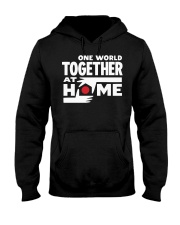 One World Together At Home Shirt Hooded Sweatshirt thumbnail