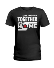 One World Together At Home Shirt Ladies T-Shirt thumbnail