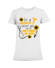 In A World Where You Can Be Anything Be Kind Premium Fit Ladies Tee thumbnail