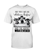 And Then I Was Like Whatever Heifers  Classic T-Shirt thumbnail