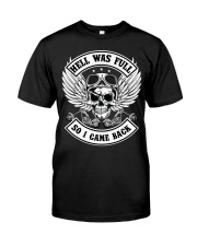 HELL WAS FULL - SO I CAME BACK Premium Fit Mens Tee front