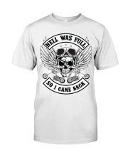 HELL WAS FULL - SO I CAME BACK Premium Fit Mens Tee tile