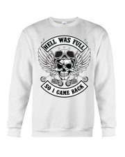 HELL WAS FULL - SO I CAME BACK Crewneck Sweatshirt thumbnail