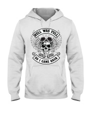 HELL WAS FULL - SO I CAME BACK Hooded Sweatshirt thumbnail