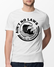 Ain't no laws when you're drinking claws t-shirt Classic T-Shirt lifestyle-mens-crewneck-front-13