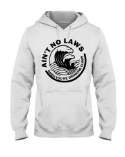 Ain't no laws when you're drinking claws t-shirt Hooded Sweatshirt thumbnail