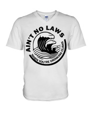 Ain't no laws when you're drinking claws t-shirt V-Neck T-Shirt thumbnail