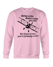 Being A Pilot doesn't make you cool Crewneck Sweatshirt thumbnail