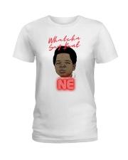 Whatchu Say Ladies T-Shirt thumbnail