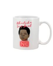 Whatchu Say Mug thumbnail