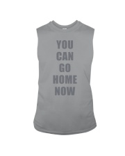 You Can Go Home Now Shirts Sleeveless Tee thumbnail