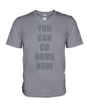 You Can Go Home Now Shirts V-Neck T-Shirt thumbnail