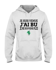Je suis venue j'ai bu je me souviens plus Hooded Sweatshirt tile
