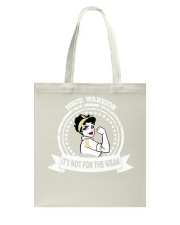 Maple Syrup Urine Disease MSUD Warrior Tote Bag thumbnail