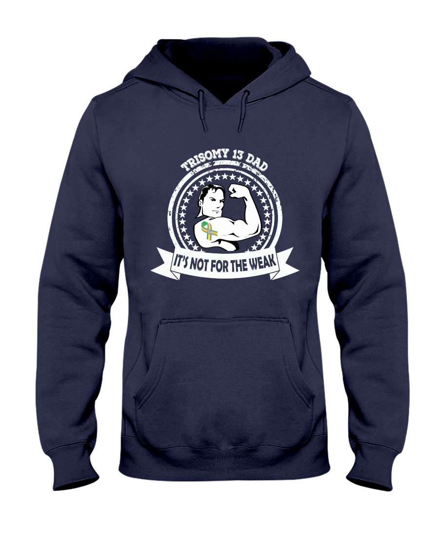 Trisomy 13 Dad Hooded Sweatshirt