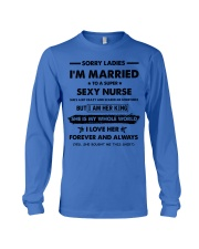 I'M MARRIED TO A SUPER SEXY NURSE Long Sleeve Tee thumbnail