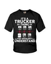 Its A Trucker Thing You Wouldnt Understand T Shir  Youth T-Shirt thumbnail