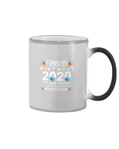 Quarantined February Birthday 2020