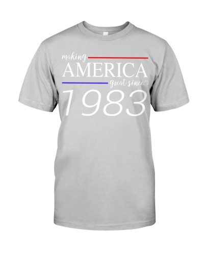 Making America Great since 1983 36th Birthday