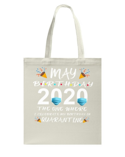 Quarantined May Birthday 2020