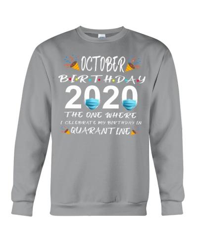 Quarantined October Birthday 2020