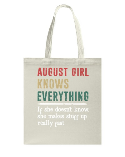 Funny August Girl knows everything-570  for her