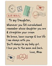 To My Daughter poster 11x17 Poster front