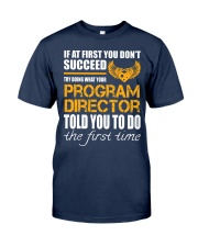 STICKER PROGRAM DIRECTOR Classic T-Shirt front